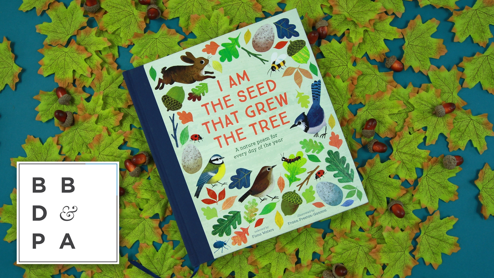 I Am The Seed That Grew The Tree - BBD&PA Award Winner Children's 0-8 Years Category